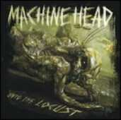 Vinile Unto the Locust Machine Head