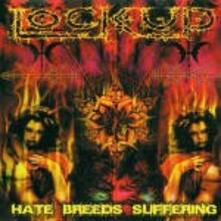 Hate Breeds Suffering - Vinile LP di Lock Up