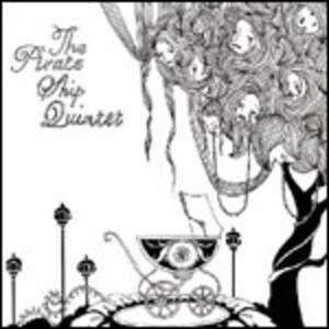 Pirate Ship Quintet - Vinile LP di Pirate Ship Quintet
