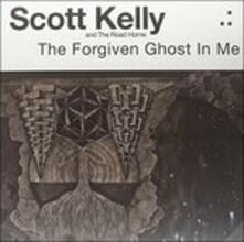 The Forgiven Ghost in me - Vinile LP di Road,Scott Kelly