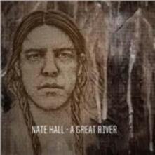 A Great River - Vinile LP di Nate Hall