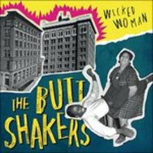 Wicked Woman - Vinile LP di Butt Shakers