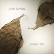 People Do - Vinile LP di John Lemke