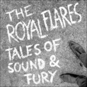 Tales of Sound and Fury - Vinile LP di Royal Flares