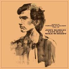 Songs of Townes Van Zandt vol.2 - Vinile LP di Nate Hall,Mike Scheidt,John Baizley
