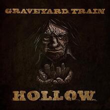 Hollow - Vinile LP di Graveyard Train