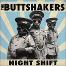 Night Shift - Vinile LP di Butt Shakers