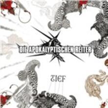 Tief Tiefer (Limited Edition) - Vinile LP di Die Apokalyptischen Reiter