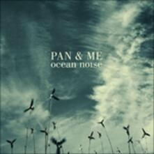 Ocean Noise - Vinile LP di Pan and Me