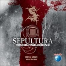 Metal Veins - Alive - Vinile LP di Sepultura