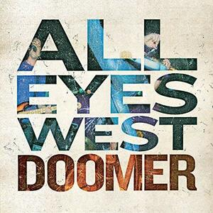 Doomer - Vinile LP di All Eyes West