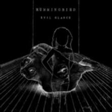 Evil Glance - Vinile LP di Hummingbird