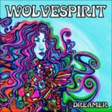 Dreamer - Vinile 10'' di Wolvespirit