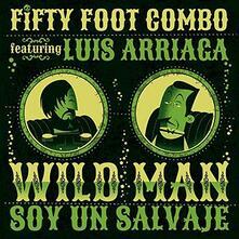 Fifty Foot Combo - Wild Man - Vinile 7''