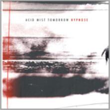 Acid Mist Tomorrow - Vinile LP di Hypno5e