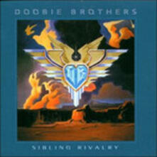Sibling Rivalry (Picture Disc) - Vinile LP di Doobie Brothers
