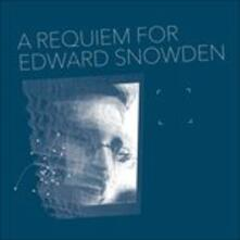 A Requiem for Edward Snowden - Vinile LP di Matthew Collings
