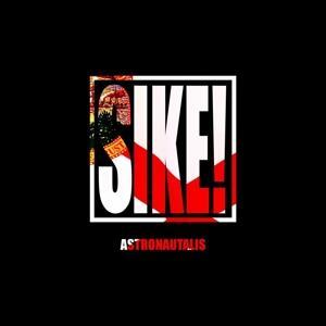 Sike! - Vinile LP di Astronautalis
