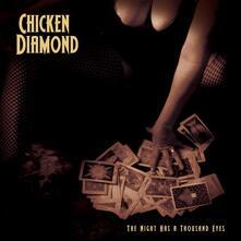 Night Has a Thousand Eyes - Vinile LP di Chicken Diamond