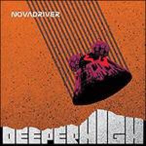 Deeper High - Vinile LP di Novadriver