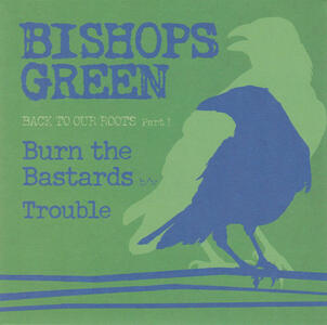 Back To Our Roots (Part 1) - Vinile 7'' di Bishops Green