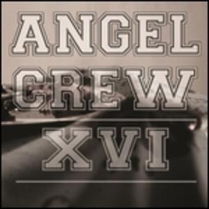 Xvi (Limited Edition) - Vinile LP di Angel Crew