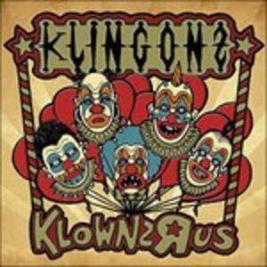 Klownz'r'us - Vinile LP + CD Audio di Klingonz