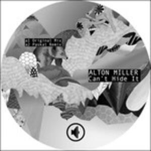 Can't Hide it - Vinile LP di Alton Miller