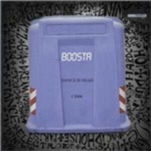 Dance Is Dead - Vinile LP di Boosta