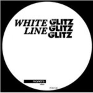 White Line Ep - Vinile LP di Glitz