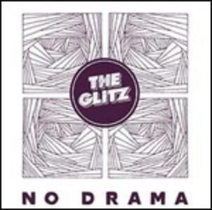 No Drama - Vinile LP di Glitz