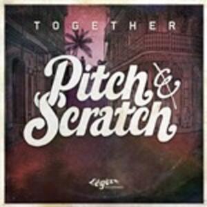 Together - Vinile LP di Pitch & Scratch