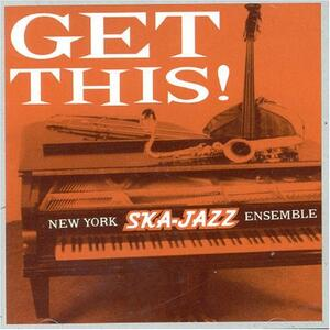 Get This - Vinile LP di New York Ska Jazz Ensemble