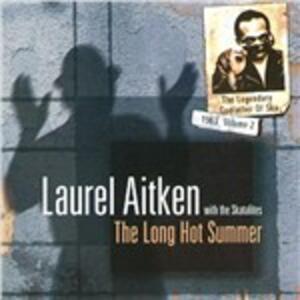 Long Hot Summer - Vinile LP di Laurel Aitken
