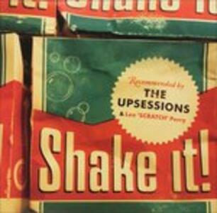 Shake It! - Vinile LP di Upsessions