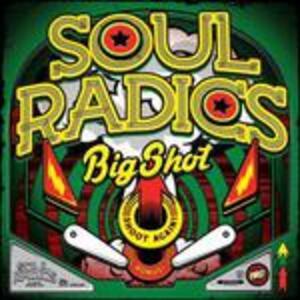 Big Shot - Vinile LP + CD Audio di Soul Radics