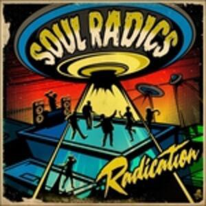 Radication - Vinile LP + CD Audio di Soul Radics