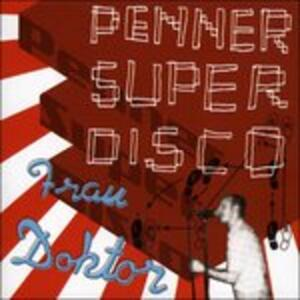 Pennersuperdisco - Vinile LP di Frau Doktor