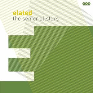 Elated - Vinile LP di Senior Allstars