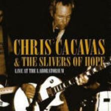 Live at the Laboratorium - CD Audio di Chris Cacavas,Slivers of Hope