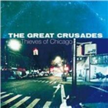 Thieves of Chicago - CD Audio di Great Crusades