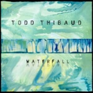 Waterfall - Vinile LP di Todd Thibaud