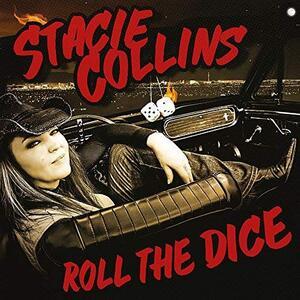 Roll the Dice - Vinile LP + CD Audio di Stacie Collins