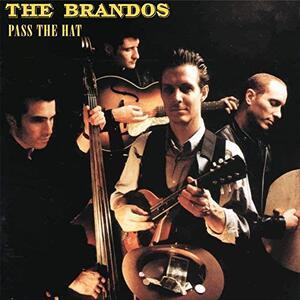 Pass the Hat - Vinile LP di Brandos