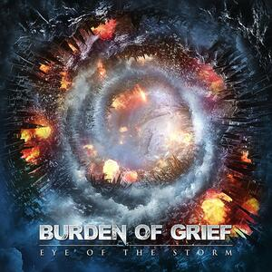 Eye of the Storm - Vinile LP di Burden of Grief
