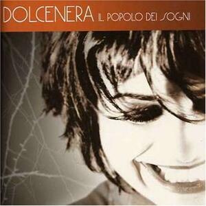Il popolo dei sogni - CD Audio di Dolcenera