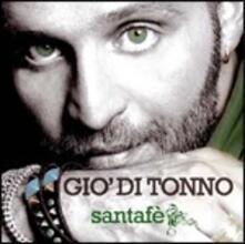 Santafè - CD Audio di Giò Di Tonno