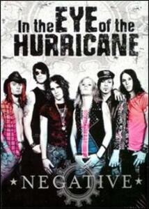 Negative. In the Eye of the Hurricane (2 DVD) - DVD