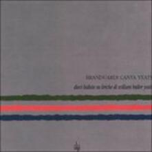 Canta Yeats - CD Audio di Angelo Branduardi