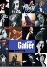 Film Giorgio Gaber. Gli anni novanta (con libro) (2 DVD)